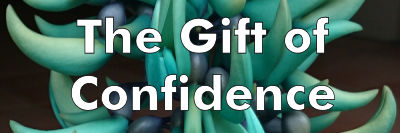 The Gift of Confidence